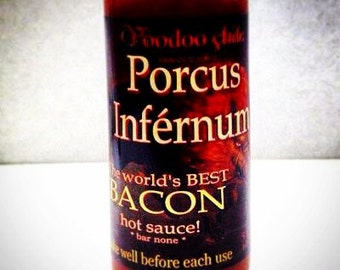 Bacon Flavored Hot Sauce ~ Porcus Infernum, Bacon Xtreme, Bacon Taco ~ Black Angel Saucery/VooDoo Chile Sauces ~ bloody marys, wings, dips