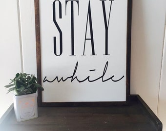 "Stay While | 20""x24"" 