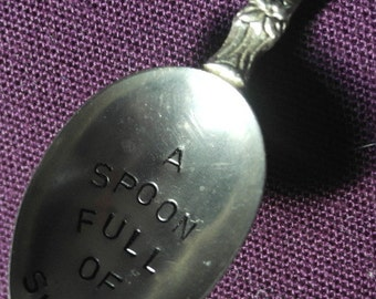 hand stamped cutery tea spoon a spoonful of sugar