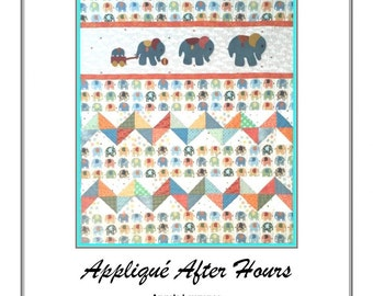 Elephants on Parade Quilt Pattern from Applique After Hours