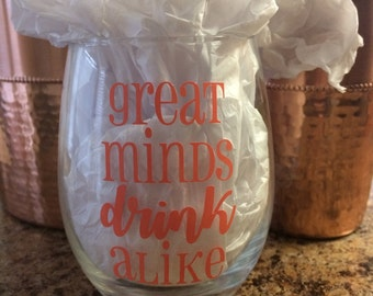 Stemless Wine Glass with Funny Saying // Great Minds Drink Alike // Gift for Wine Lovers // Girls Night // Bachelorette // Wedding Gift
