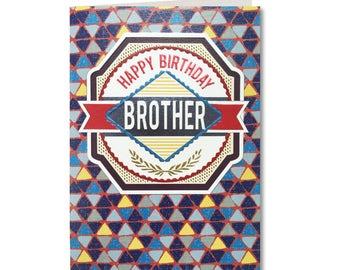 Geo - Birthday Card - Happy Birthday Brother - Handmade Greeting Card - GE15