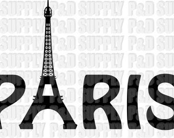 Paris Eiffel Tower SVG, DXF - Digital Cut file for Cricut or Silhouette svg, dxf