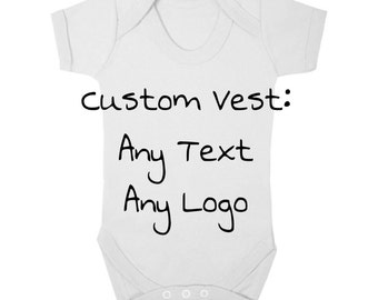 Custom Baby Vest. Any text Any logo