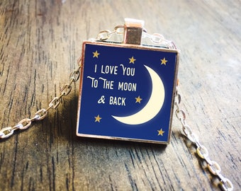 I Love You To The Moon And Back, I Love You Necklace, Moon Necklace, Moon Jewelry, Love Jewelry, Love Necklace, Silver Pendant, Grandma
