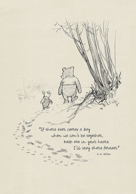 If There Ever Comes A Day Winnie The Pooh Quotes