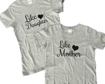 Like Mother Like Daughter Tshirt Set, Mother's Day Set, Clothing Matching Set