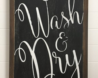 "Wash and Dry laundry sign 13.5""x19.5"""