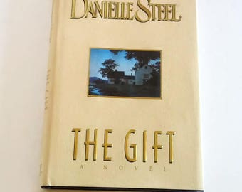The Gift by Danielle Steel  Hardcover   1st Edition    Romance