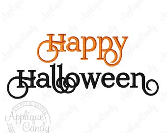 Happy Halloween Fancy Font Machine Embroidery Design 4x4 5x5 5x7 6x10 Saying Phrase October INSTANT DOWNLOAD