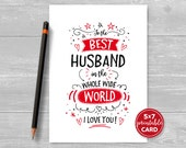 """Printable Card For Husband - Valentines or Birthday - To The Best Husband In The Whole Wide World I Love You - 5""""x7""""- Envelope Template"""