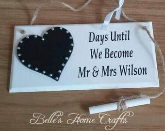 Personalised Wedding Countdown Plaque, Days until we become Mr and Mrs, Mr and Mr, Mrs and Mrs, personalised surname