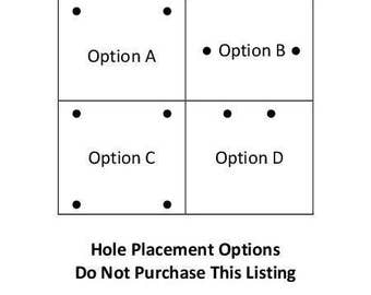 DO NOT PURCHASE - Hole Placement Option Diagram for Easy Reference
