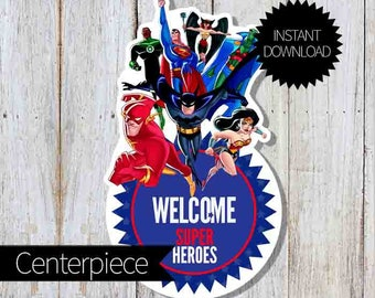 SuperHero Justice League Birthday Party PRINTABLE Large Centerpiece- Instant Download | DC SuperHero| Justice League Unlimited| Welcome Sign