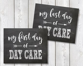 "First Day And Last Day Of Day Care Chalkboard Sign 8"" x 10"" DIGITAL DOWNLOAD School Print Set"