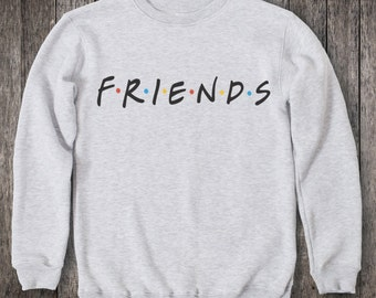 Friends TV Show Clothing Friends TV Show Sweatshirt Friends TV Show Sweater Friends tv Series Pullover Jumper for Mens Womens Sweatshirt 029
