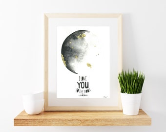 Moon Quote Print - Quote Print - Moon Poster - Wall Art - Metallic Gold - Water colour Moon - La Luna Print - La Luna - Moon Art