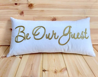Beautiful Hand Crafted Be our guest Cushion Pillow--FREE SHIPPING--- Love Gift for near and dears.