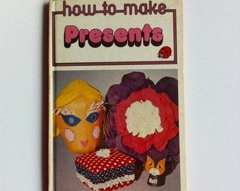 Vintage ladybird book how to make presents- paper weaving,pompoms, felt jewellery, toy patterns.
