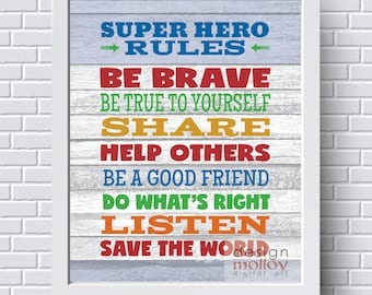 Superhero Rules - Superhero Wall Art, Instant Download Printable Art, Superhero Room Decor, Superhero Decor, Be Brave, Be True to Yourself