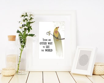 "Watercolor Art Print Quote - There are Other Way to See the World - 8""x10"""