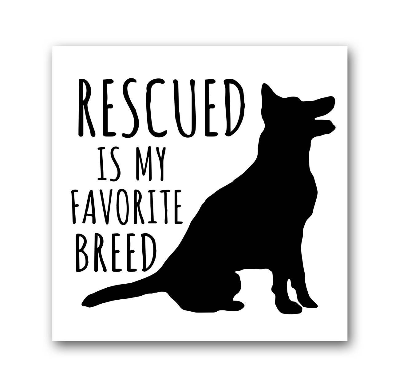Rescued Is My Favorite Breed Refrigerator And Car Magnet