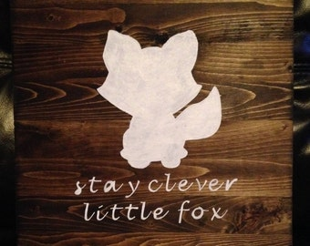 Nursery Decor 12X12 Stay Clever Little Fox