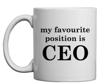 My favourite position is CEO cup / Funny cup / Feminism cup / Boss lady / Boss cup / Funny promotion gift / CEO cup/ CEO present