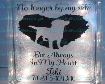 Decorative Lighted Glass Block - No Longer By My Side But Always In My Heart - Pet Loss Memorial