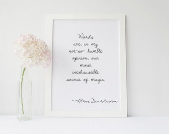 Harry Potter Quote- Albus Dumbledore- Digital Instant Download- Typography Wall Art- Words are the most inexhaustible source of magic-