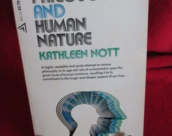 Philosophy and Human Nature by Kathleen Nott