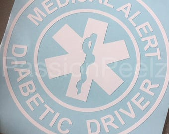 Medical Alert Diabetic Driver-Window Decal-Bumper-FDC Quality-Custom-Diabetes Awareness