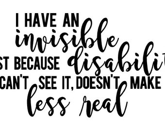 "Invisible Disability Awareness 6 x 3.5"" vinyl sticker decal - disabled life - spoonie - chronic illness - invisible illness  awareness"