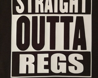 Straight Outta Regs