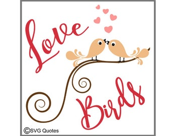 Love Birds SVG DXF EPS Cutting File For Cricut Explore,Silhouette & More Instant Download. Personal and Commercial Use. Vinyl. Valentines