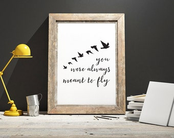 You Were Always Meant to Fly Framed Digital Print, Bird Silhouettes, Wings, Fly, Freedom, Inspirational Wall Art, Monochrome