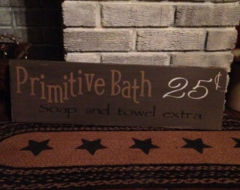 Primitive Bath wooden distressed sign