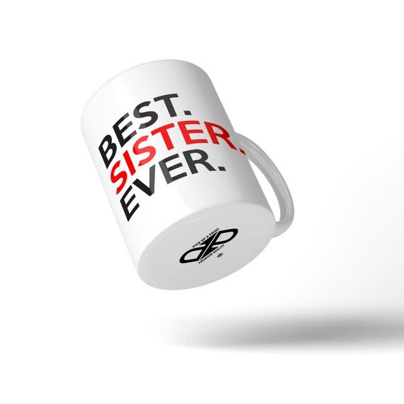 Best Sister Ever Mug - Great Gift Idea Stocking Filler