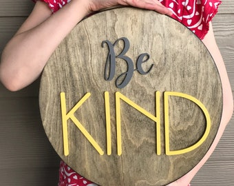 12 Inch Round Be Kind Sign - Playroom Decor - Nursery Decor - Kid's Room - Be Kind - Raised Wooden Letters