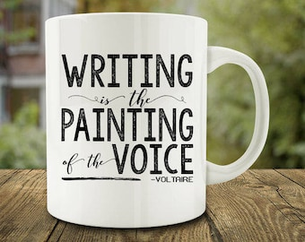 IMPERFECT SECONDS SALE - Writing is the Painting of the Voice Coffee Mug Voltaire (D-C205)