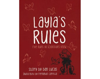 Layla's Rules, Five Rules All Schnoodles Know