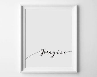 Imagine Quote Print, Typography Print, Imagine Print, Motivational Print, Inspirational Print, Printable Wall Art, Instant Download,