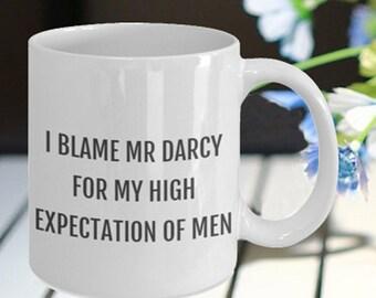 Jane Austen Mug, gift for a Jane Austen Fan, Janeite gift, (I blame Mr Darcy)