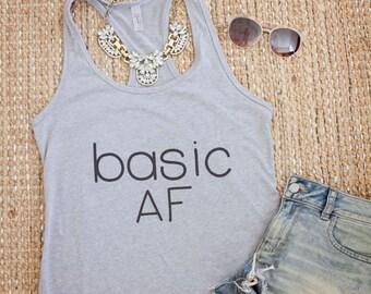basic AF tank, funny tank, workout tank, basic AF shirt