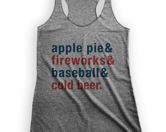 Apple Pie and Fireworks and Baseball and Cold Beer | Racerback