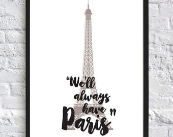 We'll Always Have Paris - A5/A4 Typography Home Print