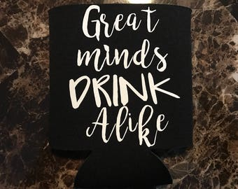 Great minds drink alike insulator, party favor