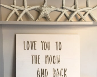 love you to the moon and back, nursery decor, baby sign, wedding sign