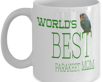 Parakeet Lover Mug - Bird Lover Mug - Gifts For Bird Lover - Pet Lover Coffee Mug - Gifts For Her - Gifts For Him - Parakeet - Budgie - Bird
