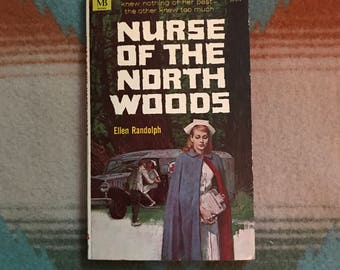 Nurse of the North Woods by Ellen Randolph